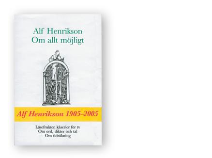 Boken Alf Henrikson om allt möjigt